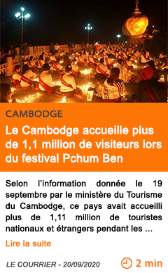 Economie le cambodge accueille plus de 1 1 million de visiteurs lors du festival pchum ben