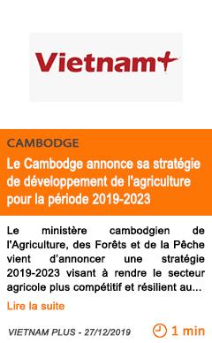Economie le cambodge annonce sa strategie de developpement de l agriculture pour la periode 2019 2023