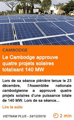 Economie le cambodge approuve quatre projets solaires totalisant 140 mw