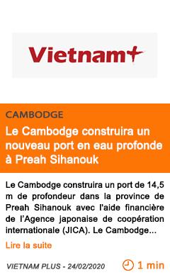 Economie le cambodge construira un nouveau port en eau profonde a preah sihanouk