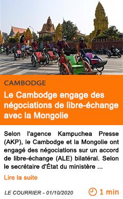 Economie le cambodge engage des ne gociations de libre e change avec la mongolie