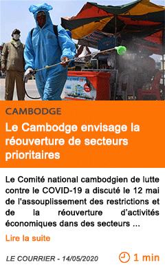 Economie le cambodge envisage la reouverture de secteurs prioritaires