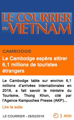 Economie le cambodge espere attirer 6 1 millions de touristes etrangers