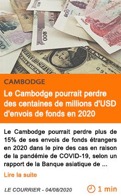 Economie le cambodge pourrait perdre des centaines de millions d usd d envois de fonds en 2020
