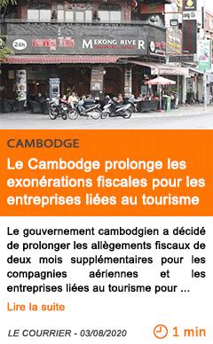Economie le cambodge prolonge les exonerations fiscales pour les entreprises liees au tourisme