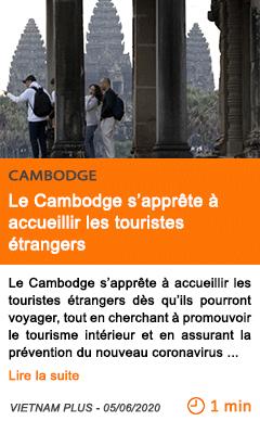 Economie le cambodge s apprete a accueillir les touristes etrangers