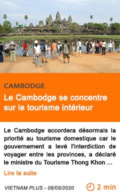 Economie le cambodge se concentre sur le tourisme interieur