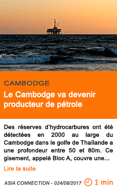 Economie le cambodge va devenir producteur de petrole