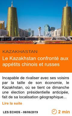 Economie le kazakhstan confronte aux appetits chinois et russes page001