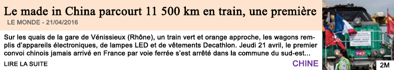 Economie le made in china parcourt 11 500 km en train une premiere