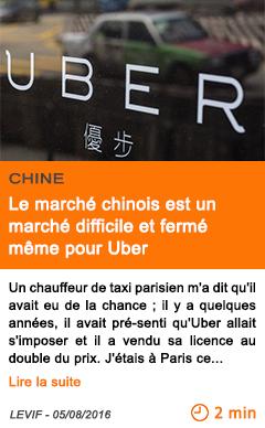 Economie le marche chinois est un marche difficile et ferme meme pour uber 2