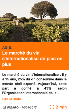 Economie le marche du vin s internationalise de plus en plus