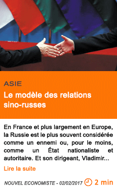 Economie le modele des relations sino russes