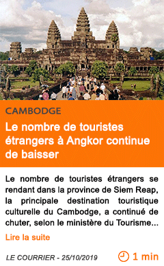 Economie le nombre de touristes etrangers a angkor continue de baisser