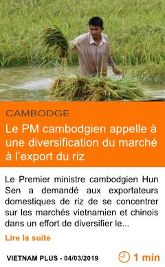 Economie le pm cambodgien appelle a une diversification du marche a l export du riz page001
