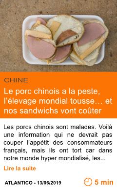Economie le porc chinois a la peste l elevage mondial tousse et nos sandwichs vont couter plus cher page001