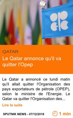 Economie le qatar annonce qu il va quitter l opep page001