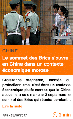 Economie le sommet des brics s ouvre en chine dans un contexte economique morose