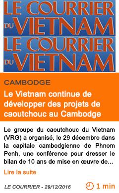 Economie le vietnam continue de developper des projets de caoutchouc au cambodge 1