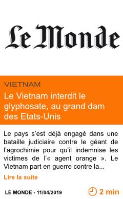 Economie le vietnam interdit le glyphosate au grand dam des etats unis page001
