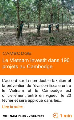 Economie le vietnam investit dans 190 projets au cambodge page001
