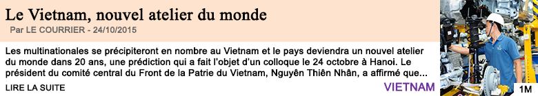 Economie le vietnam nouvel atelier du monde