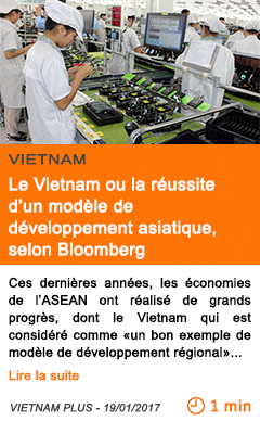 Economie le vietnam ou la reussite d un modele de developpement asiatique selon bloomberg