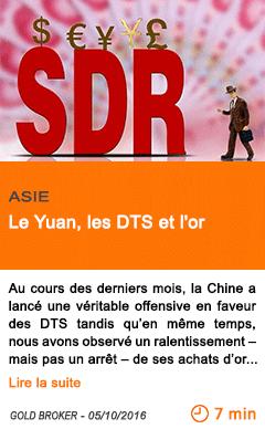Economie le yuan les dts et l or