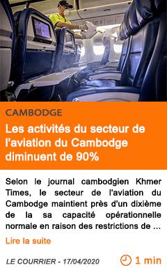 Economie les activites du secteur de l aviation du cambodge diminuent de 90