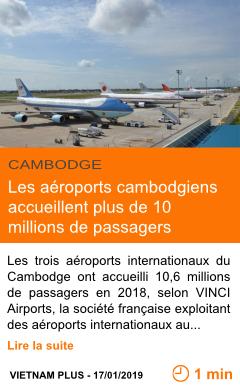 Economie les aeroports cambodgiens accueillent plus de 10 millions de passagers page001