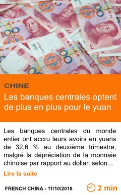 Economie les banques centrales optent de plus en plus pour le yuan page001
