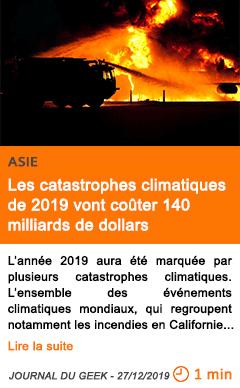 Economie les catastrophes climatiques de 2019 vont couter 140 milliards de dollars