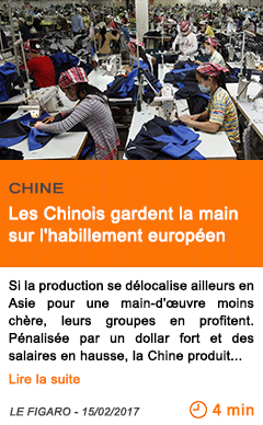 Economie les chinois gardent la main sur l habillement europeen