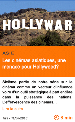 Economie les cinemas asiatiques une menace pour hollywood