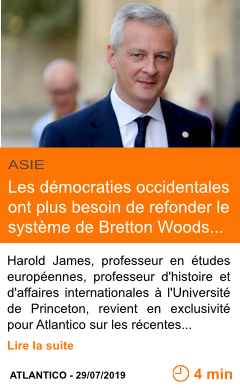 Economie les democraties occidentales ont plus besoin de refonder le0 systeme de bretton woods page001