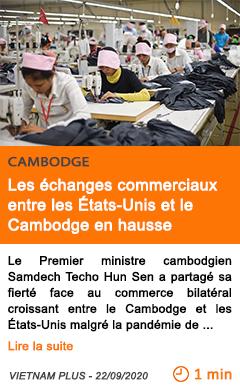 Economie les echanges commerciaux entre les etats unis et le cambodge en hausse
