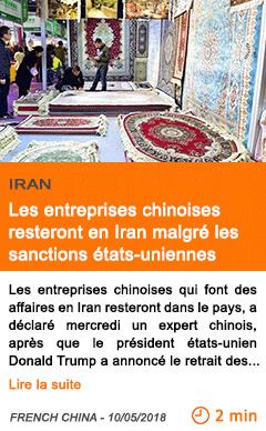 Economie les entreprises chinoises resteront en iran malgre les sanctions etats uniennes
