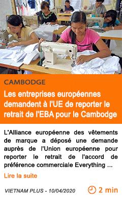 Economie les entreprises europeennes demandent a l ue de reporter le retrait de l eba pour le cambodge