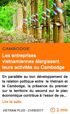 Economie les entreprises vietnamiennes elargissent leurs activites au cambodge