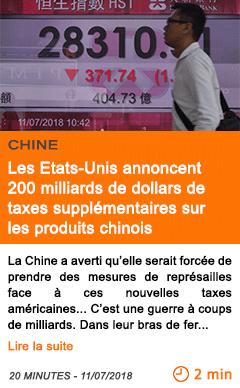 Economie les etats unis annoncent 200 milliards de dollars de taxes supplementaires sur les produits chinois