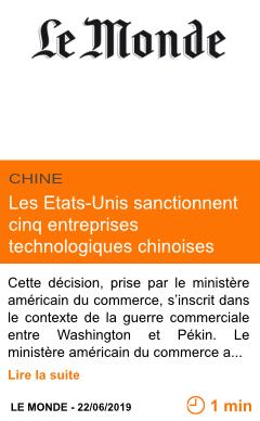 Economie les etats unis sanctionnent cinq entreprises technologiques chinoises page001