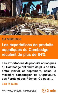 Economie les exportations de produits aquatiques du cambodge reculent de plus de 84