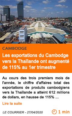 Economie les exportations du cambodge vers la thailande ont augmente de 115 au 1er trimestre