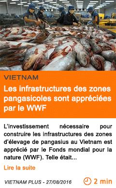 Economie les infrastructures des zones pangasicoles sont appreciees par le wwf
