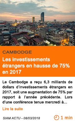 Economie les investissements etrangers en hausse de 75 en 2017