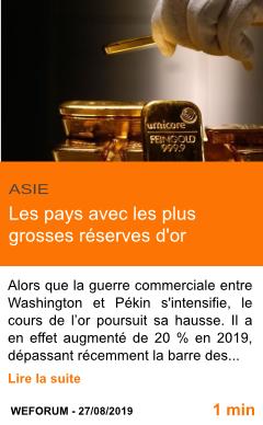 Economie les pays avec les plus grosses reserves d or page001