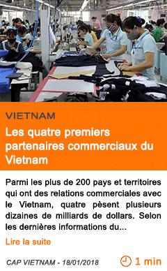 Economie les quatre premiers partenaires commerciaux du vietnam