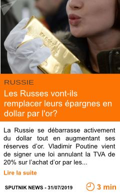 Economie les russes vont ils remplacer leurs epargnes en dollar par l or page001