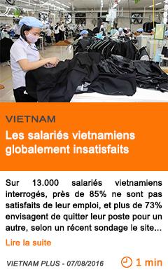 Economie les salaries vietnamiens globalement insatisfaits 2
