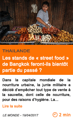 Economie les stands de street food de bangkok feront ils bientot partie du passe